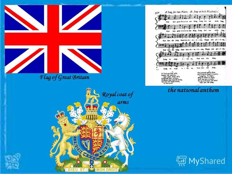Flag of Great Britain Royal coat of arms the national anthem