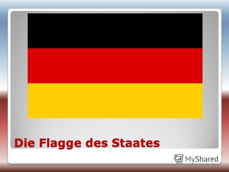Die Flagge des Staates