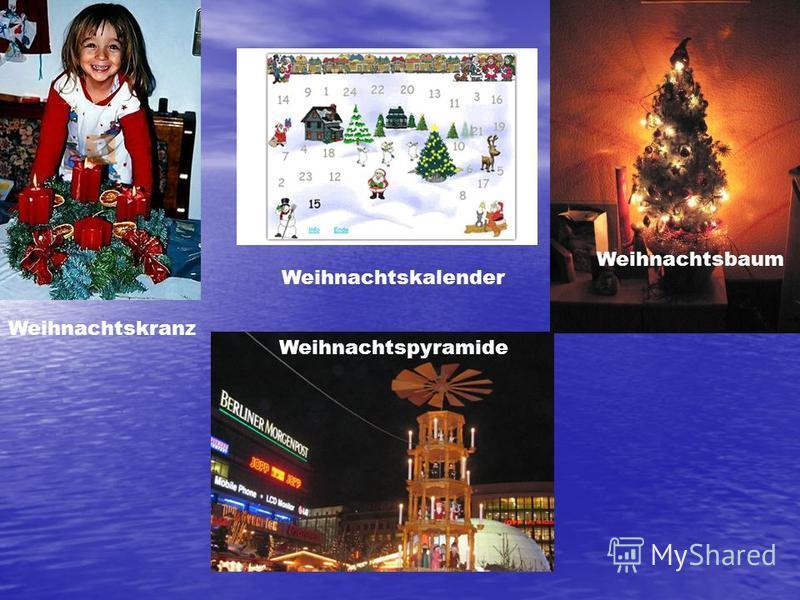 Weihnachtsbaum Weihnachtskranz Weihnachtspyramide Weihnachtskalender