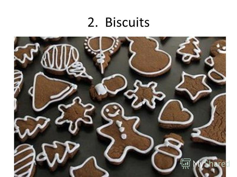 2. Biscuits