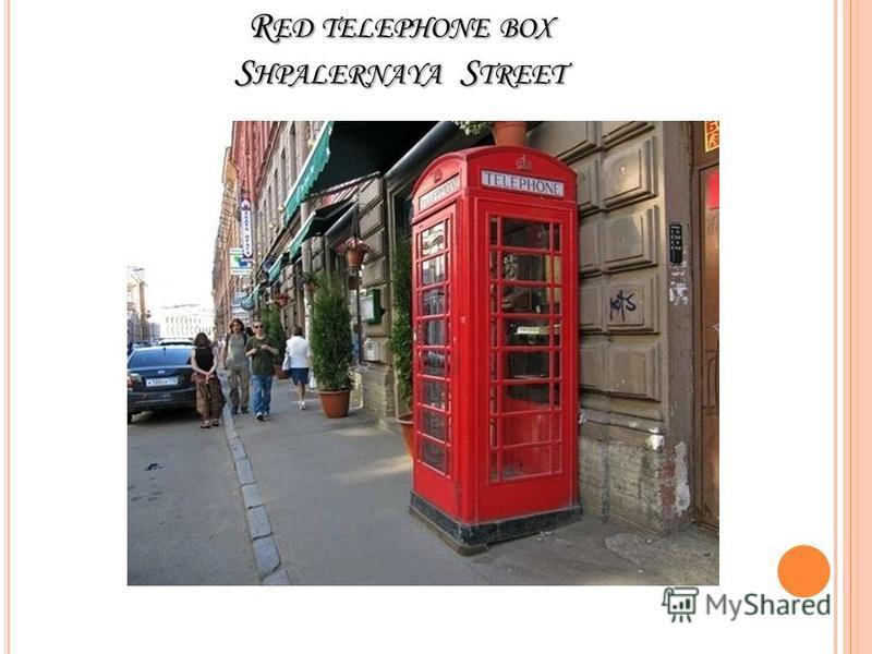R ED TELEPHONE BOX S HPALERNAYA S TREET