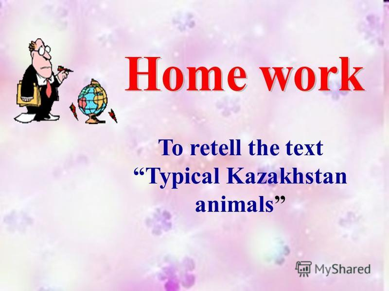 To retell the text Typical Kazakhstan animals