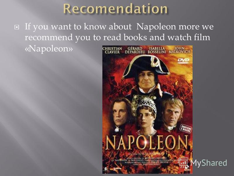 The most dangerous weapon of Napoleon was his mind