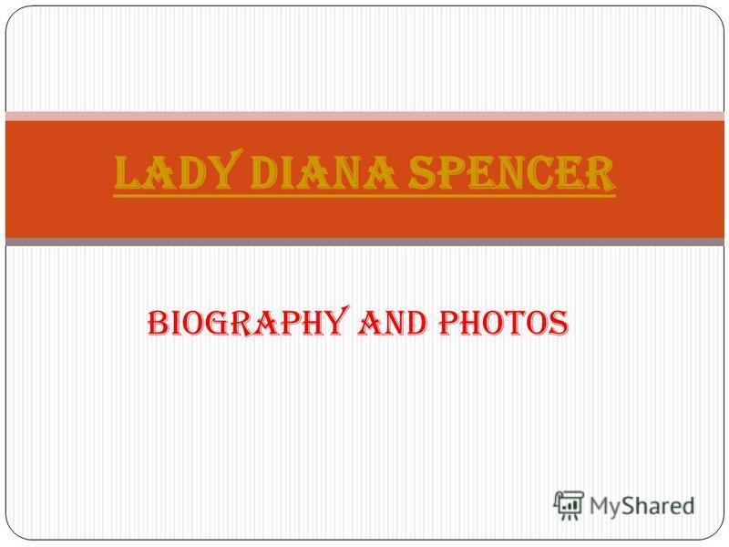 Biography and photos Lady Diana Spencer