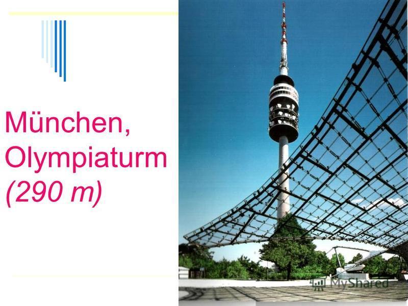 München, Olympiaturm (290 m)
