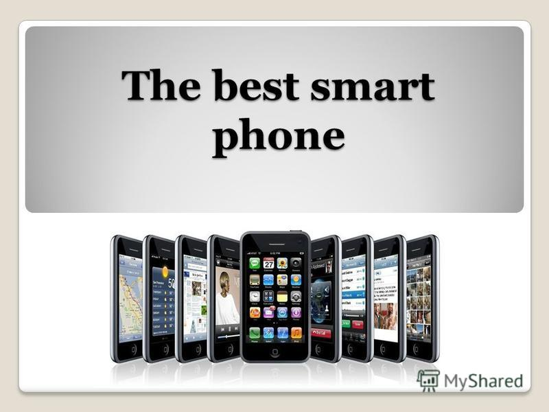 The best smart phone
