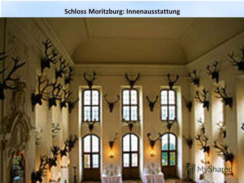 Schloss Moritzburg: Innenausstattung