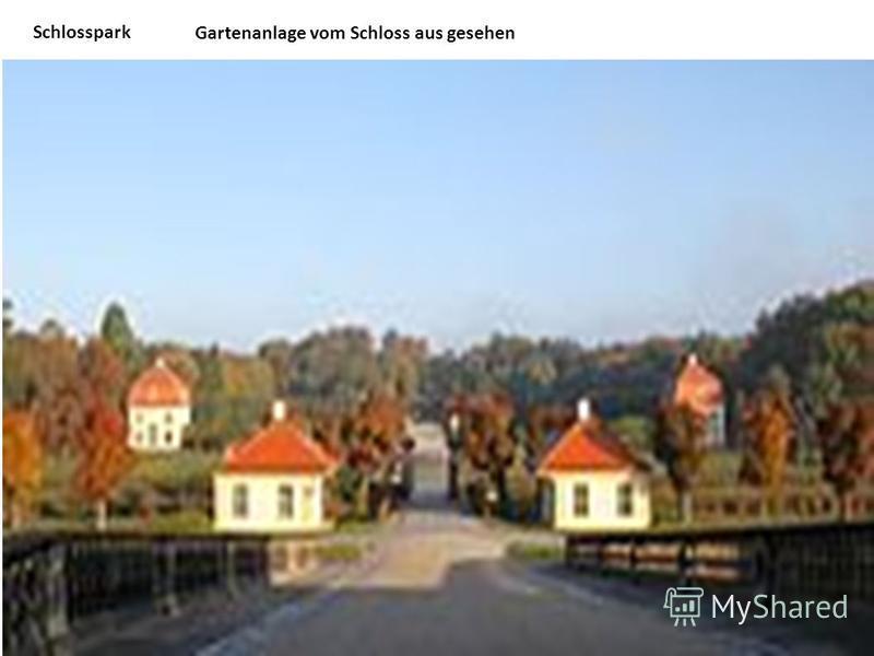Schlosspark Gartenanlage vom Schloss aus gesehen