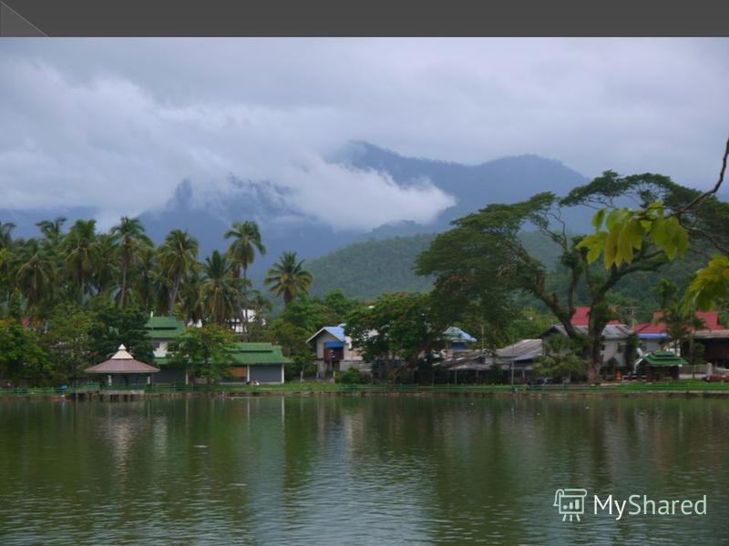 Озёра незначительны; самое крупное - Кам (в системе реки Меконг). В жизни тайца многое определяет вода: от нее зависит урожай; по каналам и рекам урожай доставляют в город для продажи;