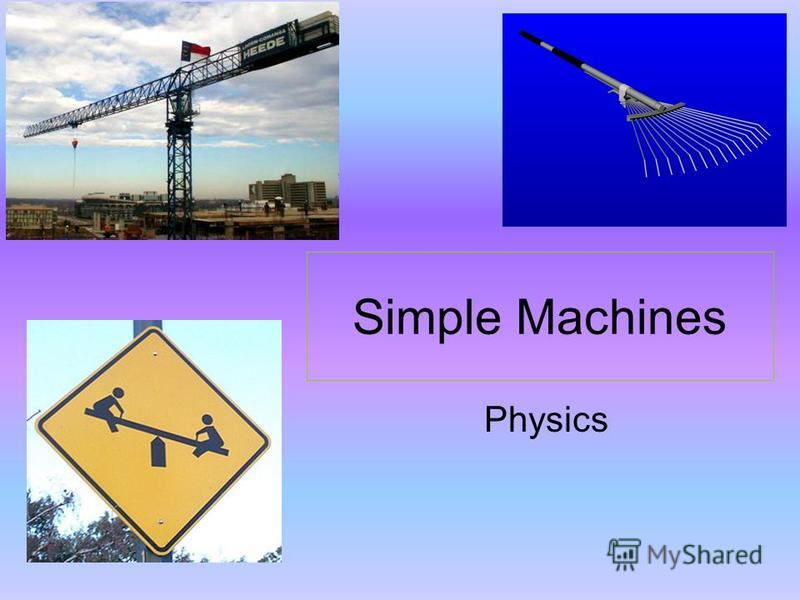 Simple Machines Physics