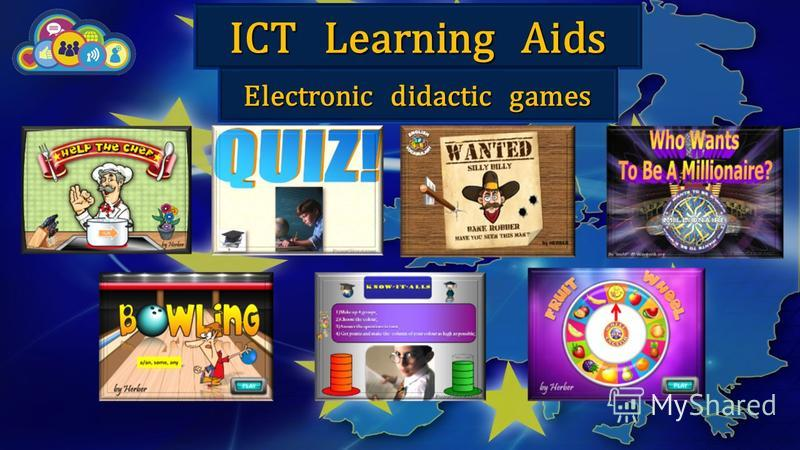 ICT Learning Aids Electronic didactic games