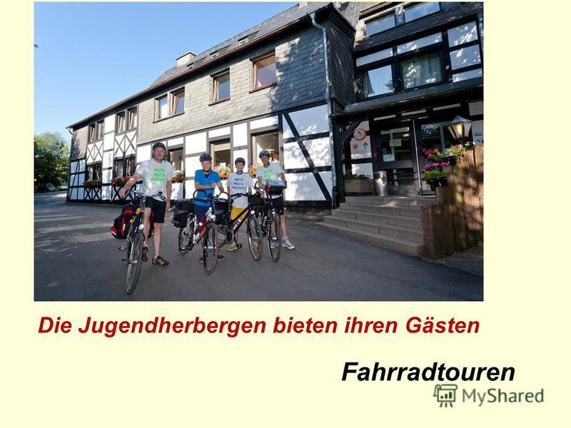 Fahrradtouren Die Jugendherbergen bieten ihren Gästen