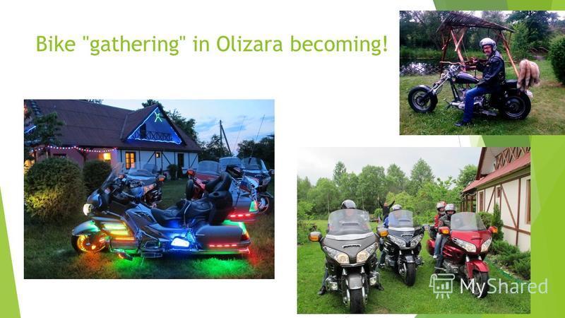 Bike gathering in Olizara becoming!