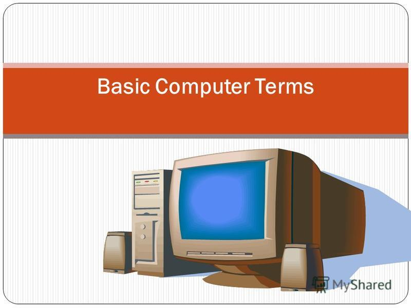 Basic Computer Terms