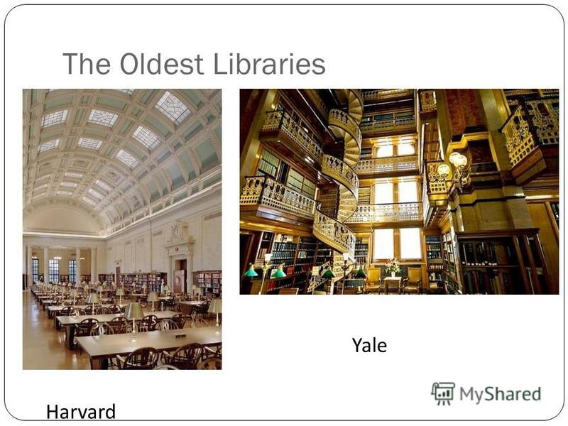 The Oldest Libraries Harvard Yale