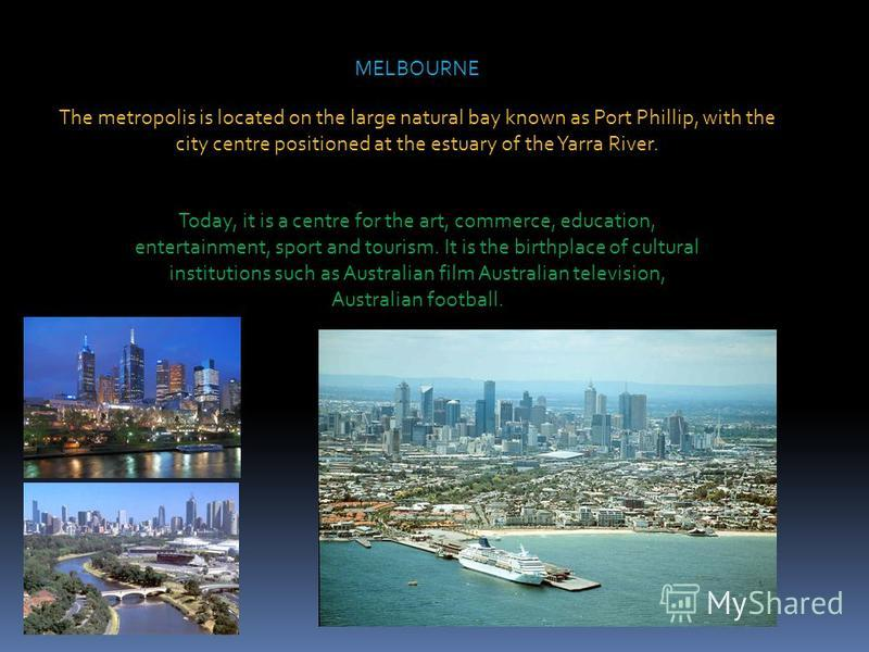 SYDNEY Sydney is the largest and most famous city in Australia. Sydney is located on Australia's south-east coast of the Tasman Sea. The most well-known attractions include the Sydney Opera House and the Sydney Harbour Bridge.