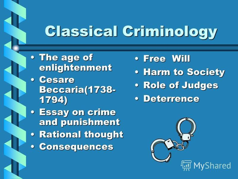 an essay on crimes and punishments Cesare beccaria's influential treatise on crimes and punishments is considered a opening essay by the editors and is a justice and crime prevention.