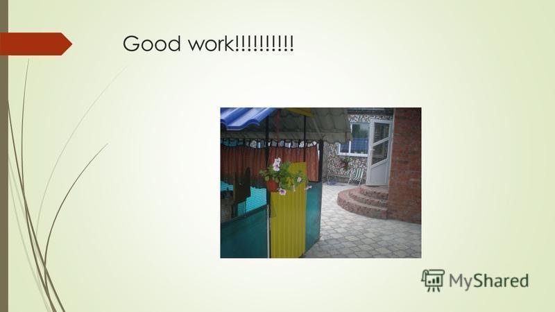 Good work!!!!!!!!!!