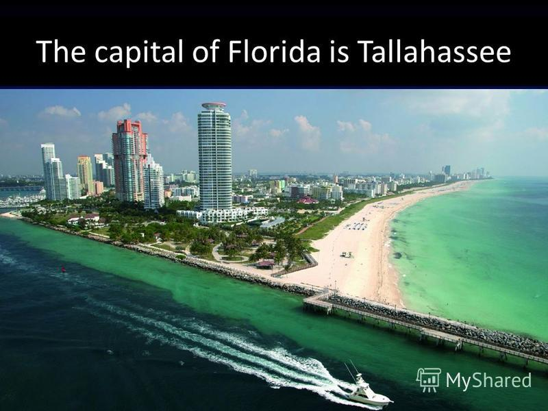The capital of Florida is Tallahassee