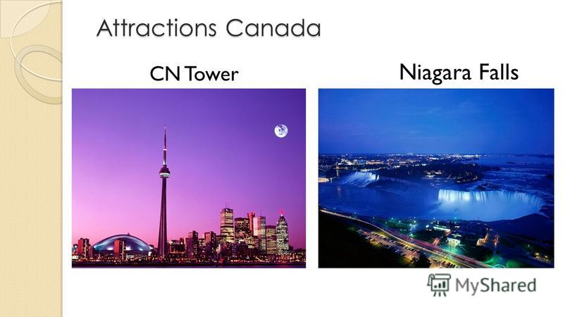 Attractions Canada Attractions Canada CN Tower Niagara Falls