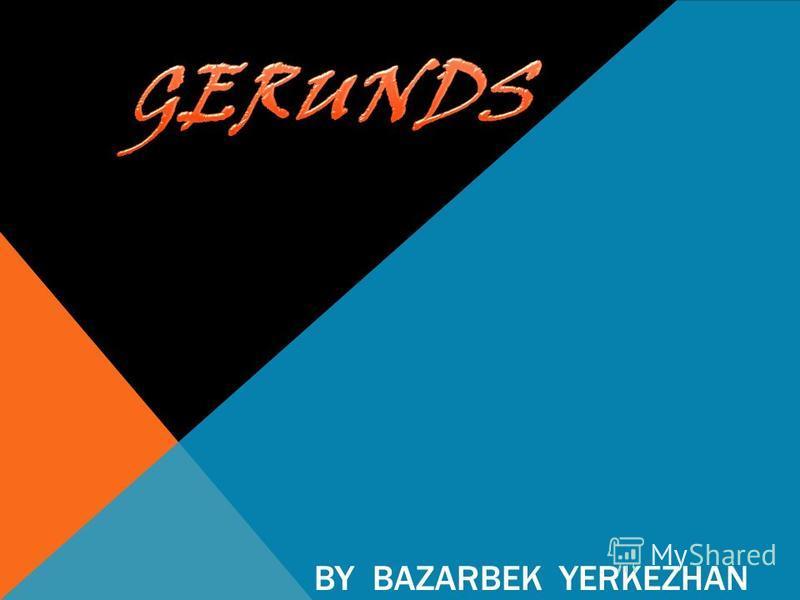 BY BAZARBEK YERKEZHAN