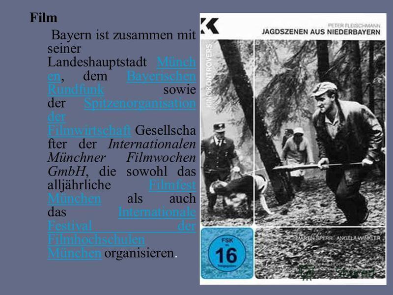Film Bayern ist zusammen mit seiner Landeshauptstadt Münch en, dem Bayerischen Rundfunk sowie der Spitzenorganisation der Filmwirtschaft Gesellscha fter der Internationalen Münchner Filmwochen GmbH, die sowohl das alljährliche Filmfest München als au