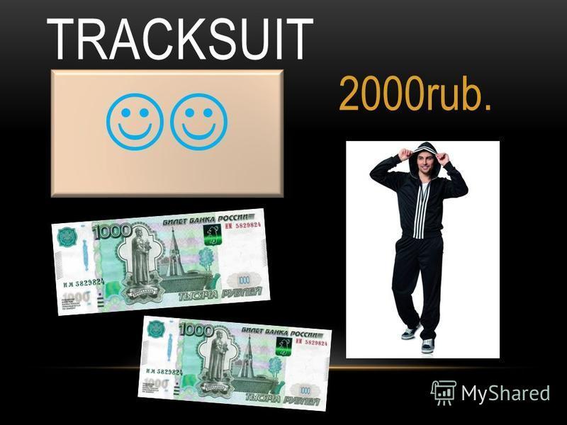 TRACKSUIT 2000rub.