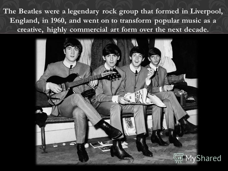 The Beatles were a legendary rock group that formed in Liverpool, England, in 1960, and went on to transform popular music as a creative, highly commercial art form over the next decade.