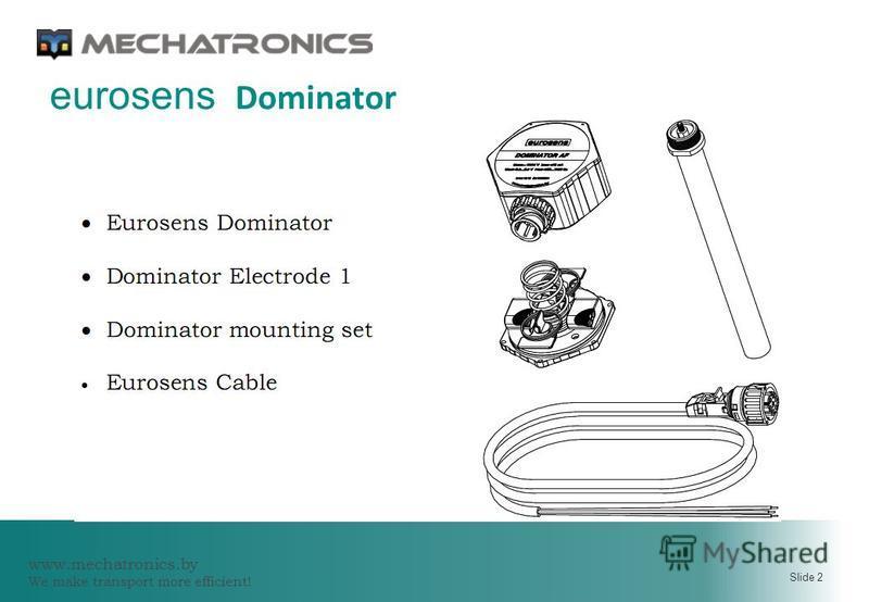 www.mechatronics.by We make transport more efficient! Slide 2 eurosens Dominator