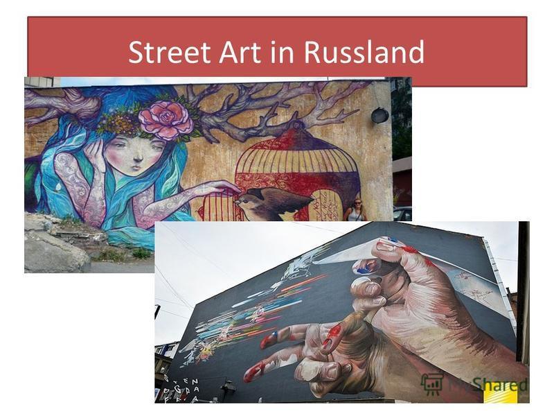 Street Art in Russland