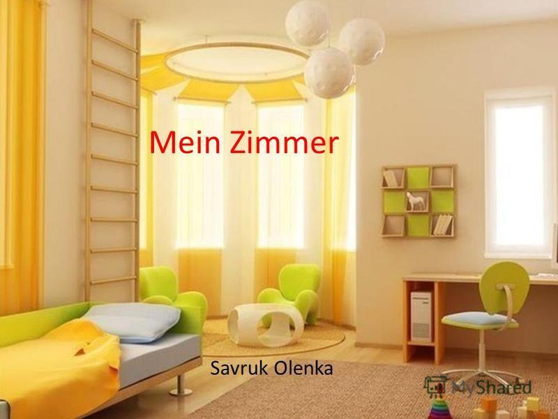 Mein Zimmer Savruk Olenka