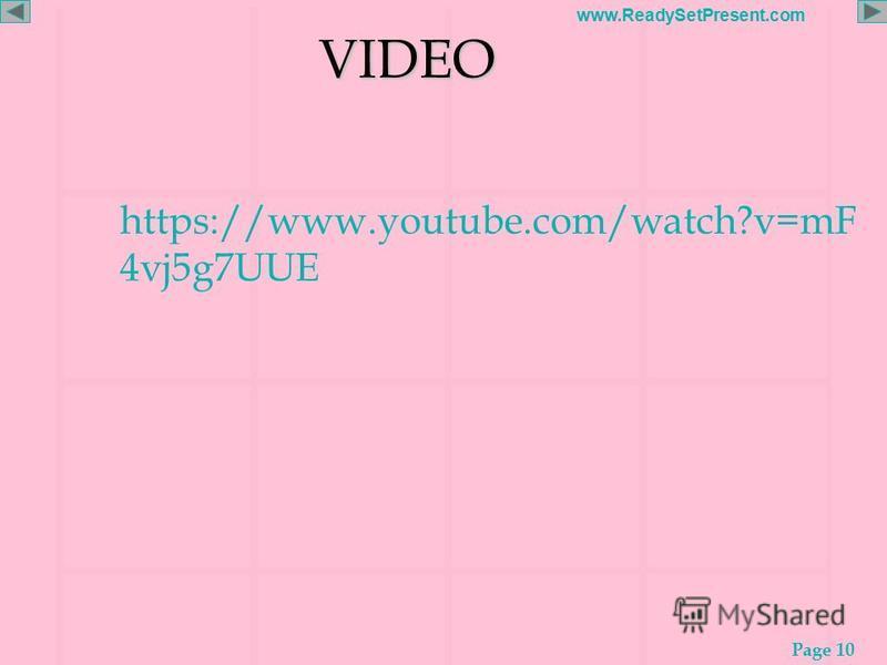 Page 10 www.ReadySetPresent.com VIDEO VIDEO https://www.youtube.com/watch?v=mF 4vj5g7UUE