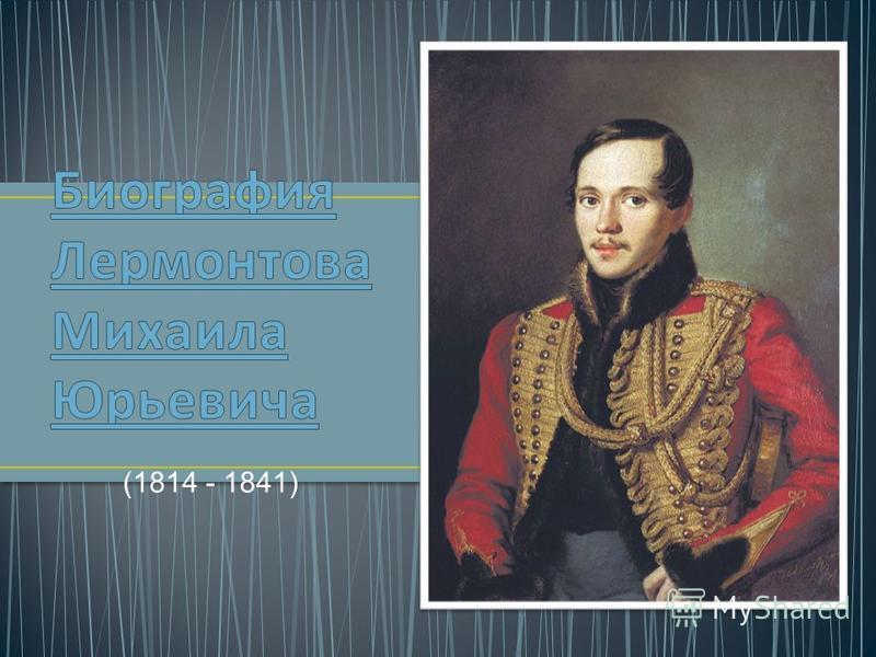 (1814 - 1841)