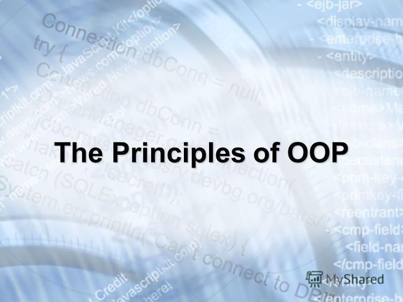 The Principles of OOP