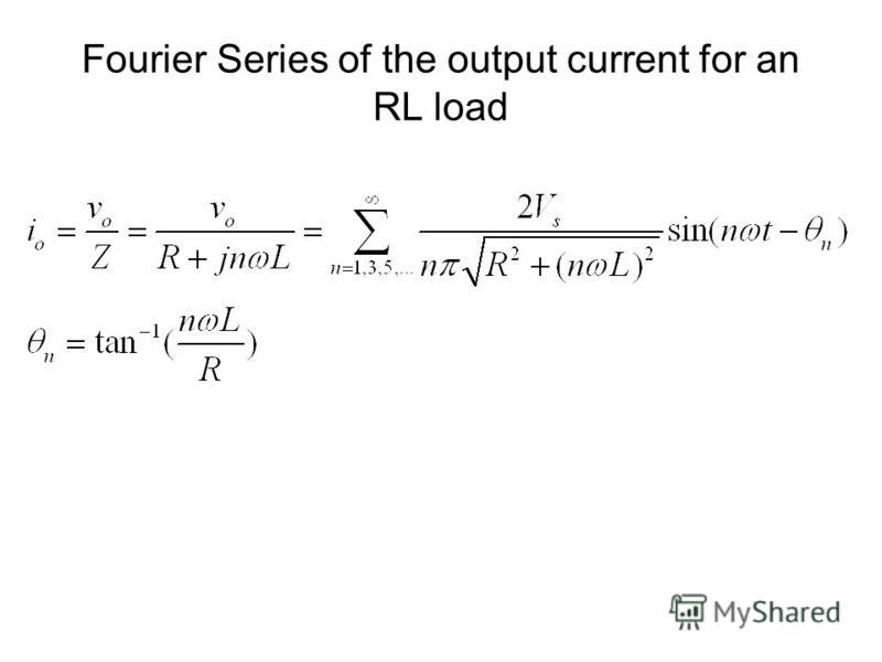 Fourier Series of the output current for an RL load