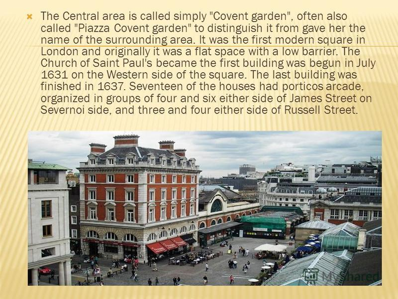The Central area is called simply