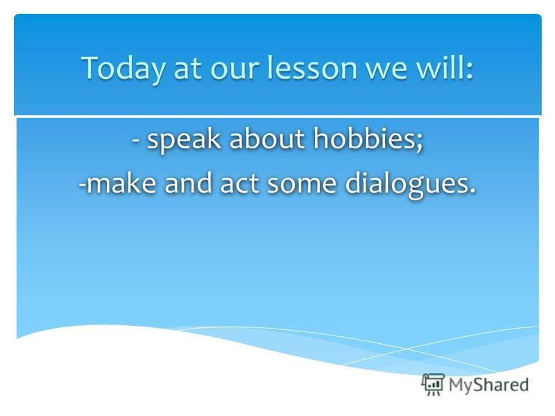 dialogue about hobbies