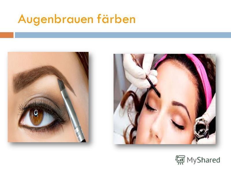 Augenbrauen färben