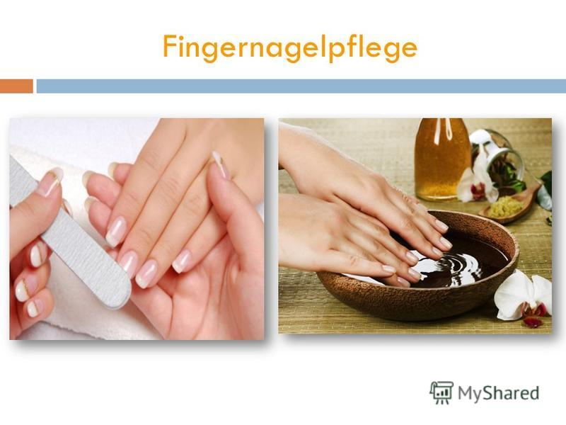 Fingernagelpflege