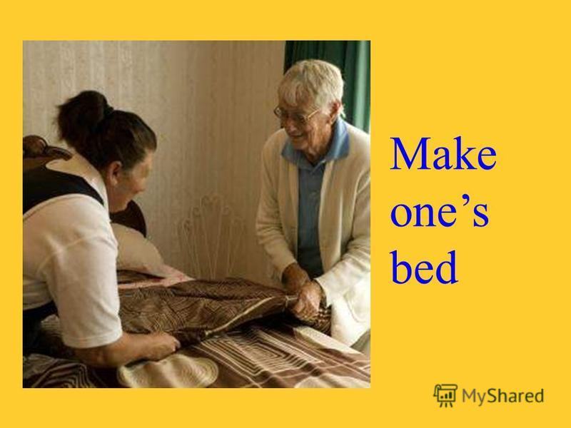Make ones bed
