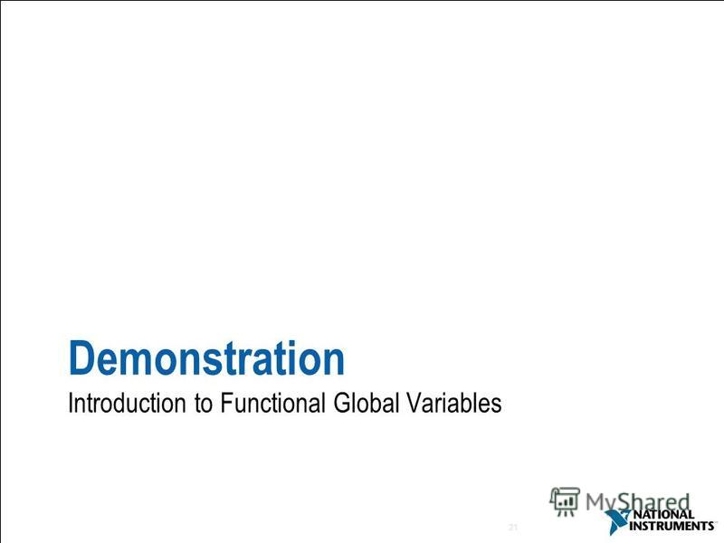21 Demonstration Introduction to Functional Global Variables