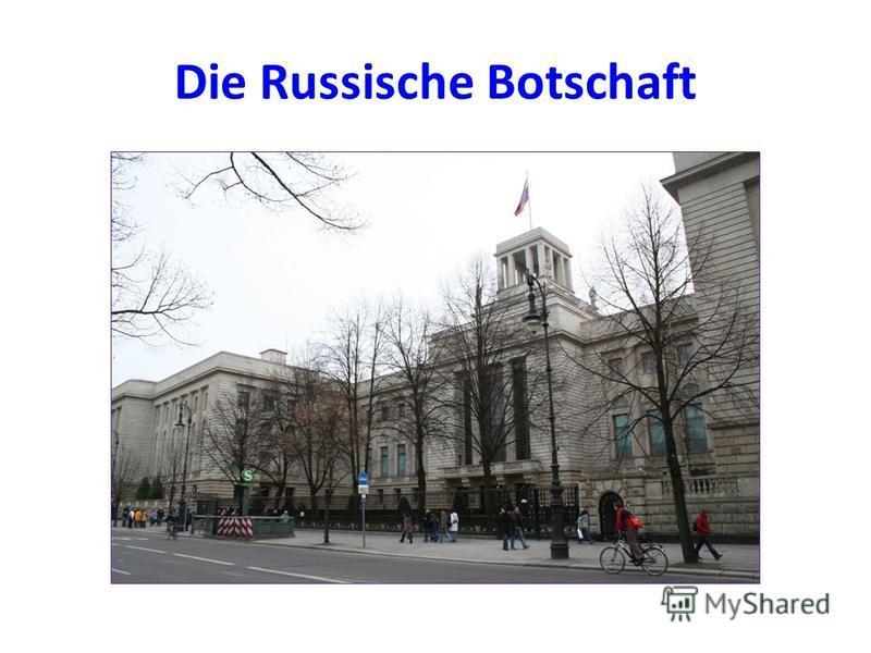Die Russische Botschaft