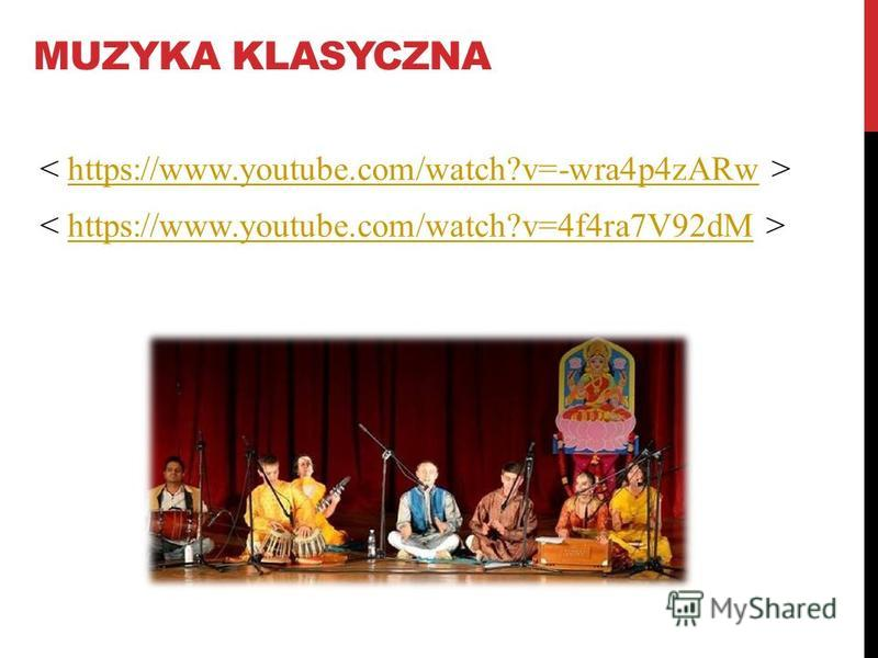 MUZYKA KLASYCZNA https://www.youtube.com/watch?v=-wra4p4zARw https://www.youtube.com/watch?v=4f4ra7V92dM