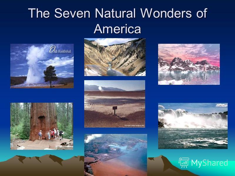 The Seven Natural Wonders of America