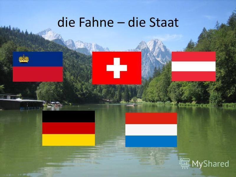 die Fahne – die Staat