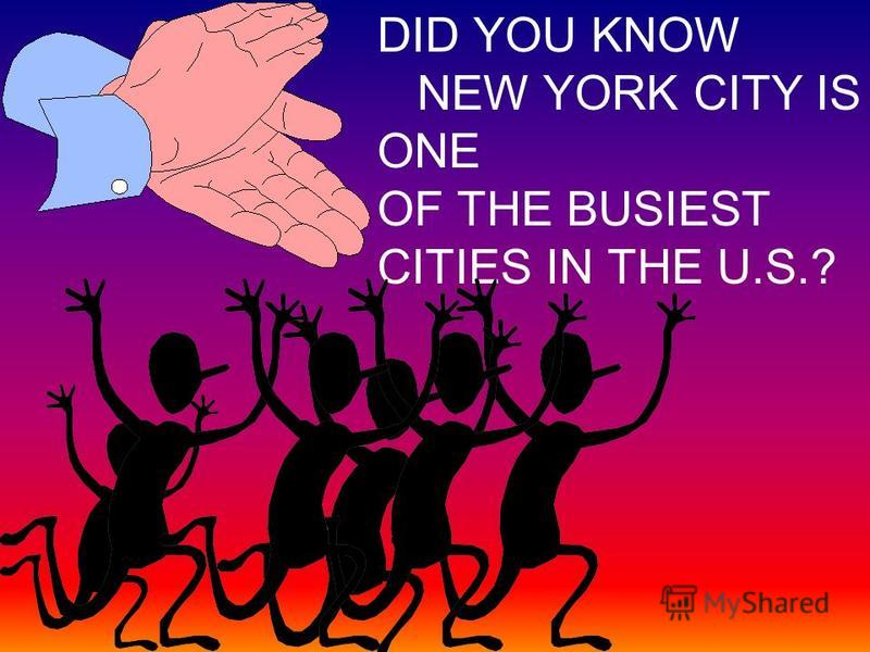 DID YOU KNOW? IN NEW YORK CITY PEOPLE DO THE CRAZIEST TRICKS FOR A LIVING. PEOPLE MAKE YOU PAY TO SEE THEM DO THEIR TRICKS.