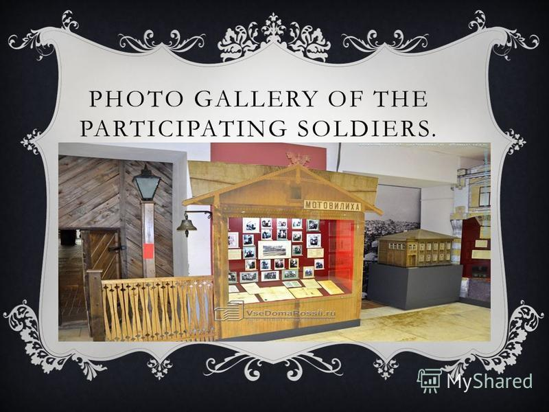 PHOTO GALLERY OF THE PARTICIPATING SOLDIERS.