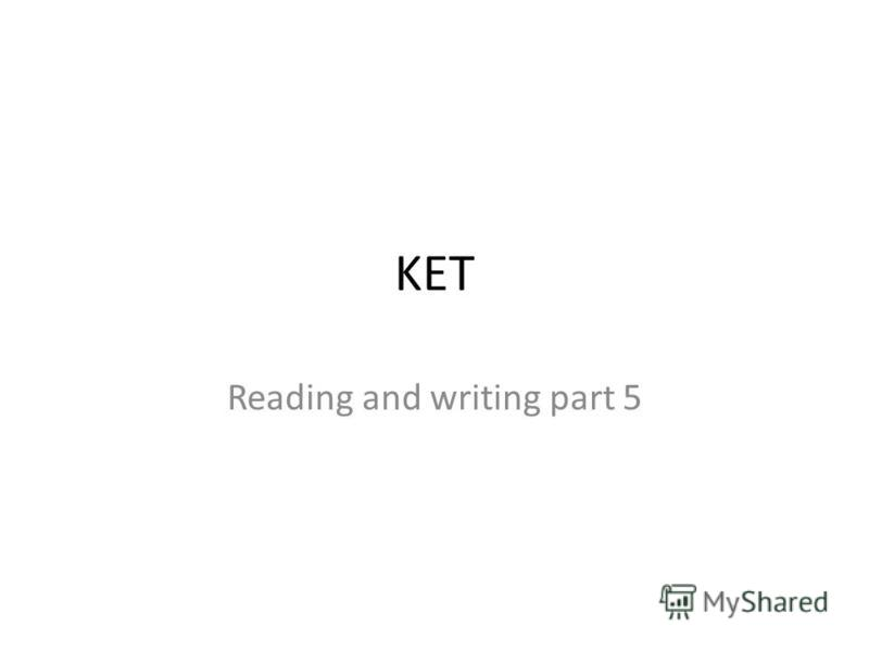 KET Reading and writing part 5