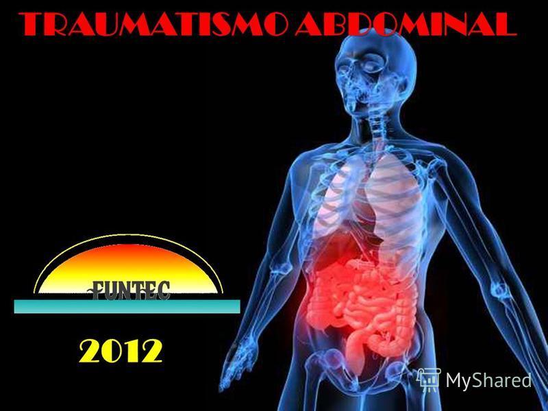 TRAUMATISMO ABDOMINAL 2012