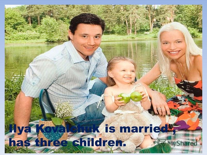 Ilya Kovalchuk is married, has three children.